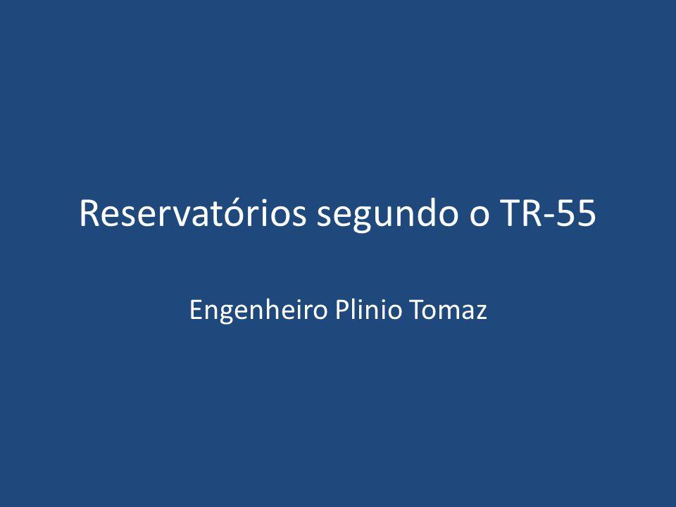 Reservatórios segundo o TR-55