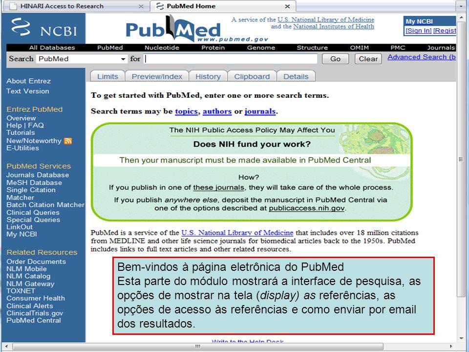 PubMed home page 1 Bem-vindos à página eletrônica do PubMed