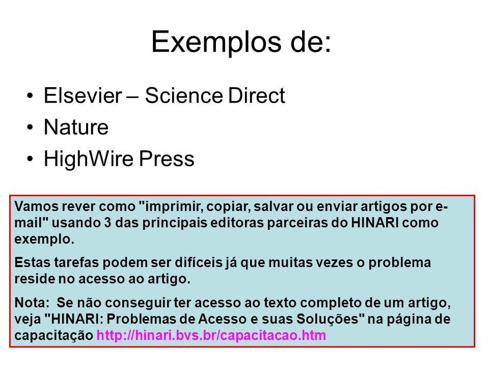 Exemplos de: Elsevier – Science Direct Nature HighWire Press