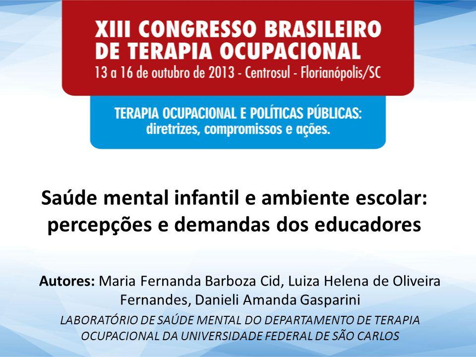 Saúde mental infantil e ambiente escolar: percepções e demandas dos educadores