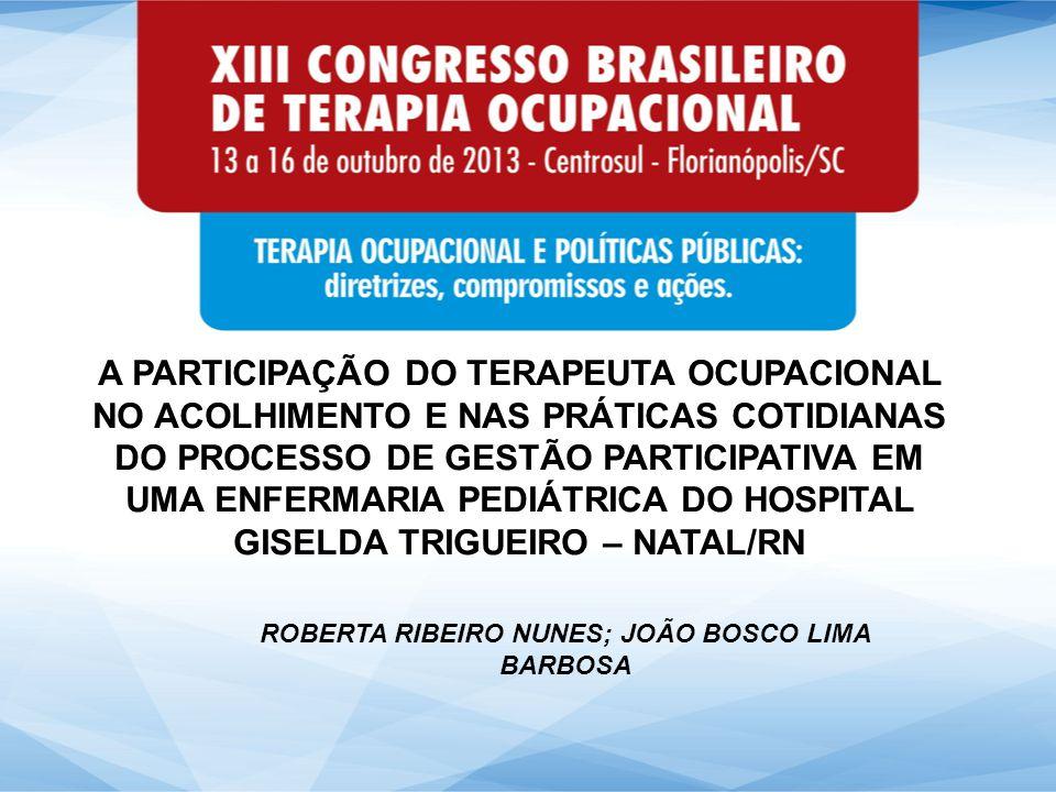 ROBERTA RIBEIRO NUNES; JOÃO BOSCO LIMA BARBOSA