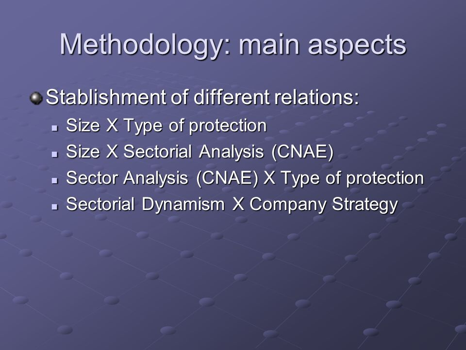 Methodology: main aspects