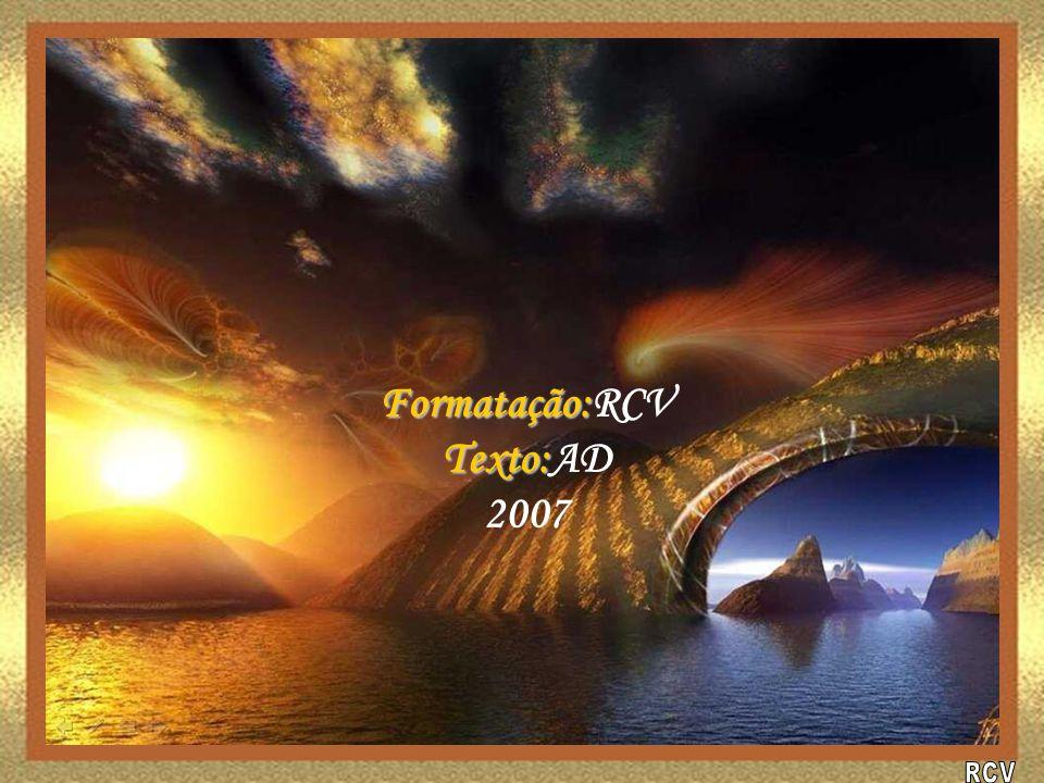Formatação:RCV Texto:AD 2007