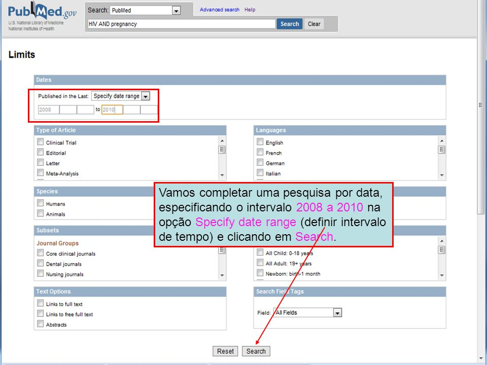 Vamos completar uma pesquisa por data, especificando o intervalo 2008 a 2010 na opção Specify date range (definir intervalo de tempo) e clicando em Search.