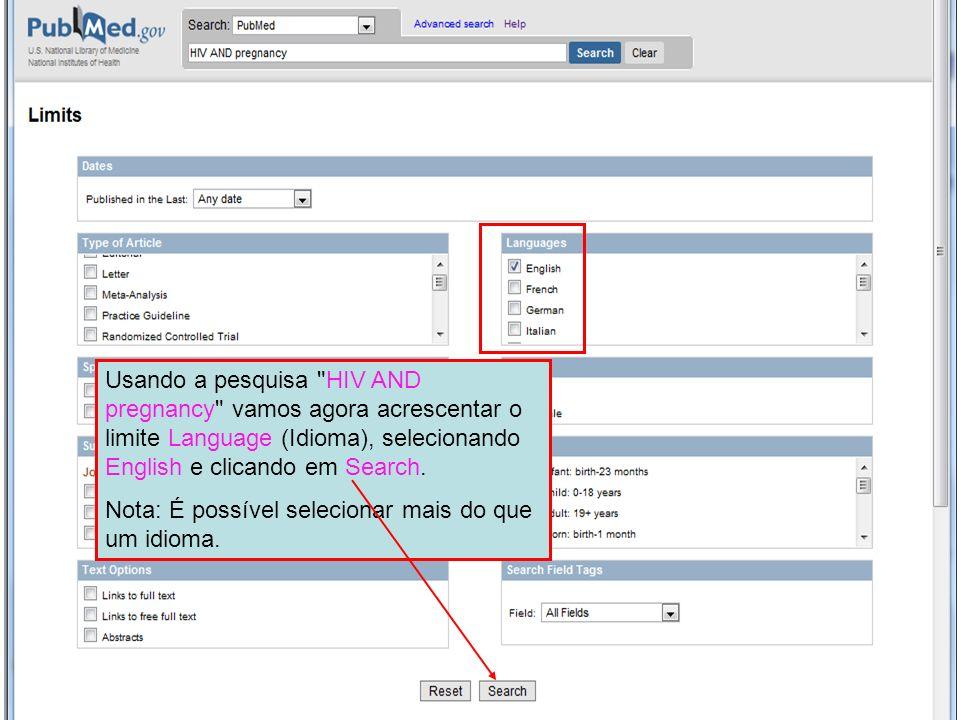 Usando a pesquisa HIV AND pregnancy vamos agora acrescentar o limite Language (Idioma), selecionando English e clicando em Search.