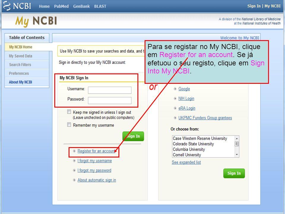 Para se registar no My NCBI, clique em Register for an account
