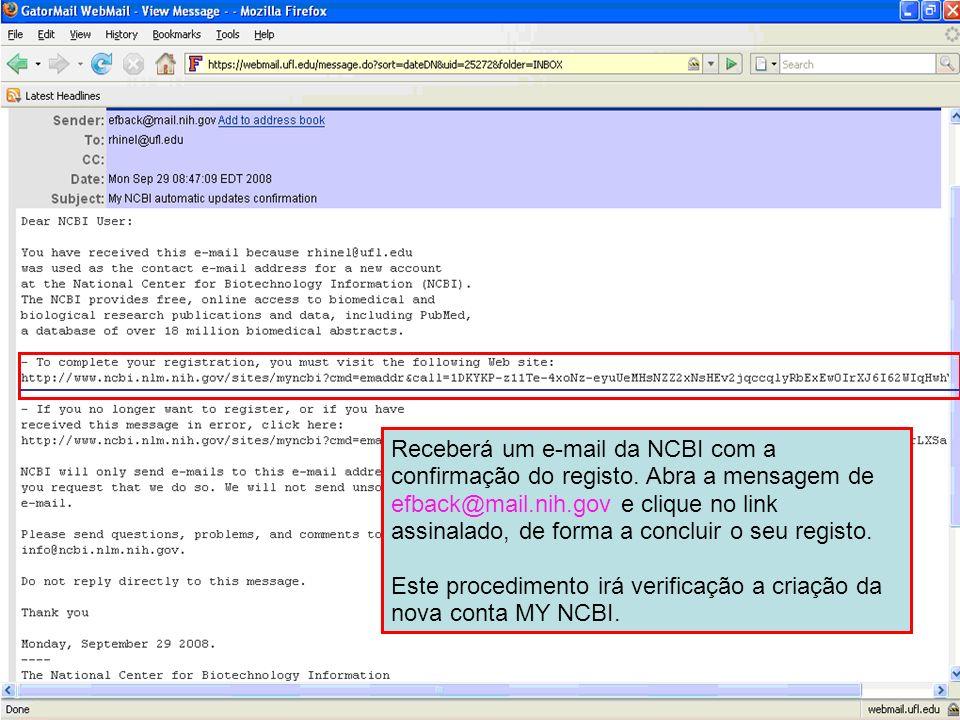 Este procedimento irá verificação a criação da nova conta MY NCBI.