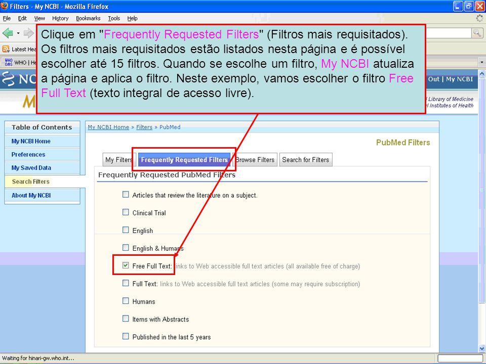 Clique em Frequently Requested Filters (Filtros mais requisitados)