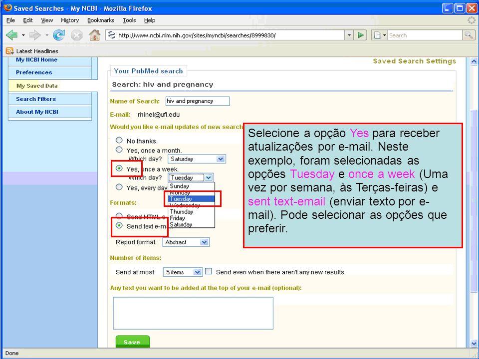 Selecione a opção Yes para receber atualizações por e-mail