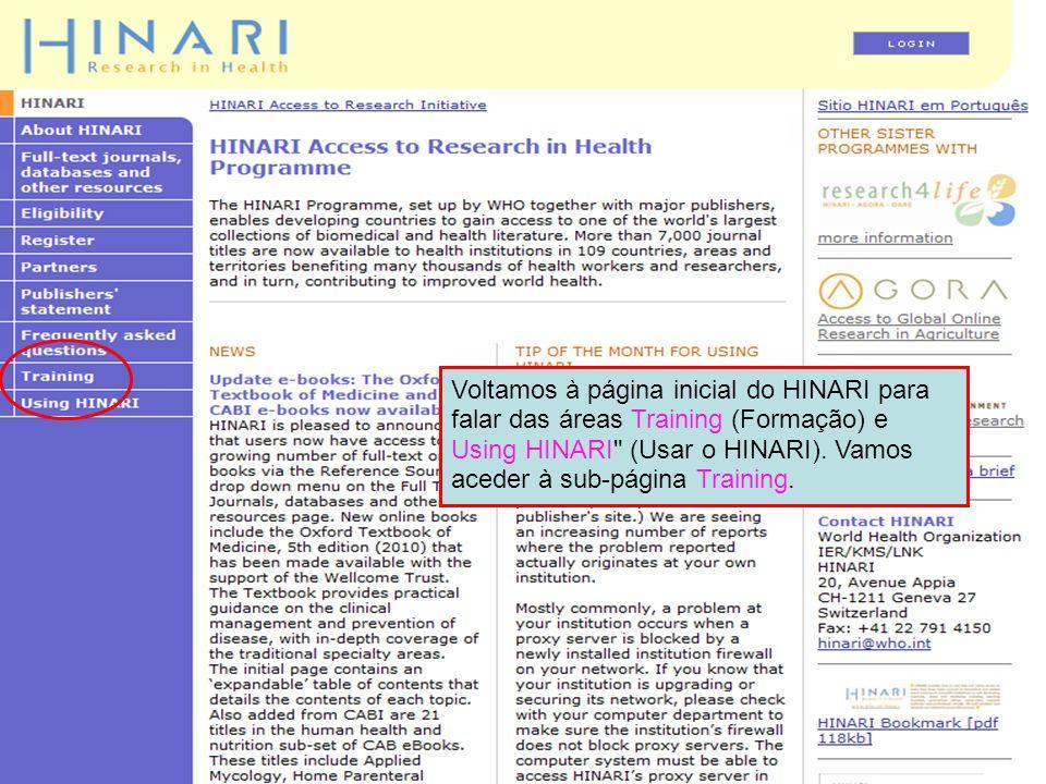 Voltamos à página inicial do HINARI para falar das áreas Training (Formação) e Using HINARI (Usar o HINARI).