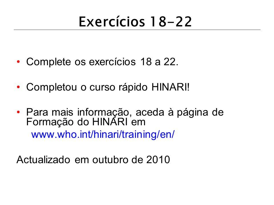 Exercícios 18-22 Complete os exercícios 18 a 22.