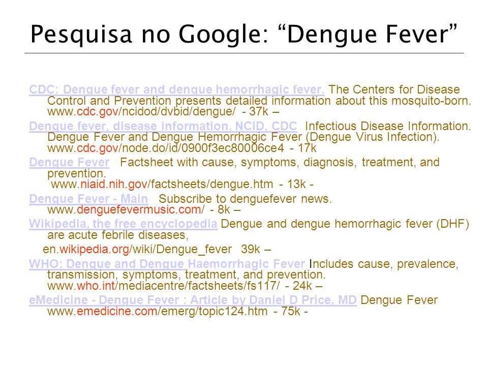 Pesquisa no Google: Dengue Fever