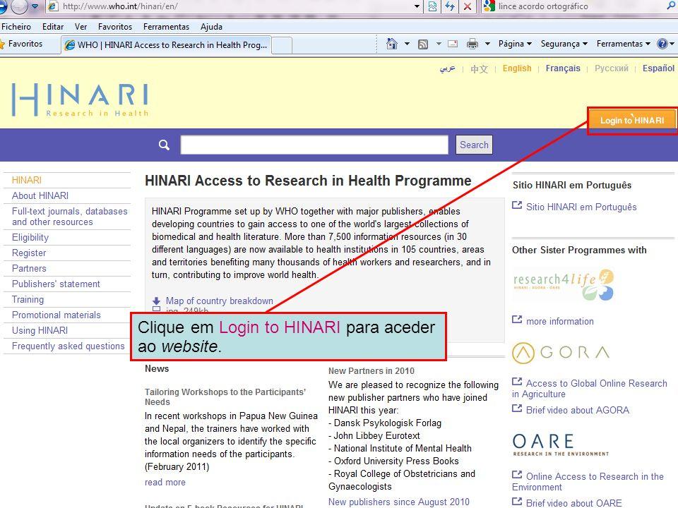 Logging in to HINARI 1` Clique em Login to HINARI para aceder ao website.
