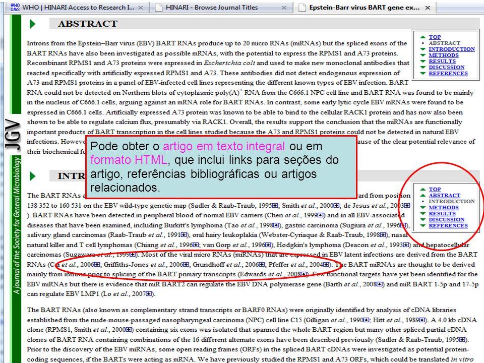 Pode obter o artigo em texto integral ou em formato HTML, que inclui links para seções do artigo, referências bibliográficas ou artigos relacionados.
