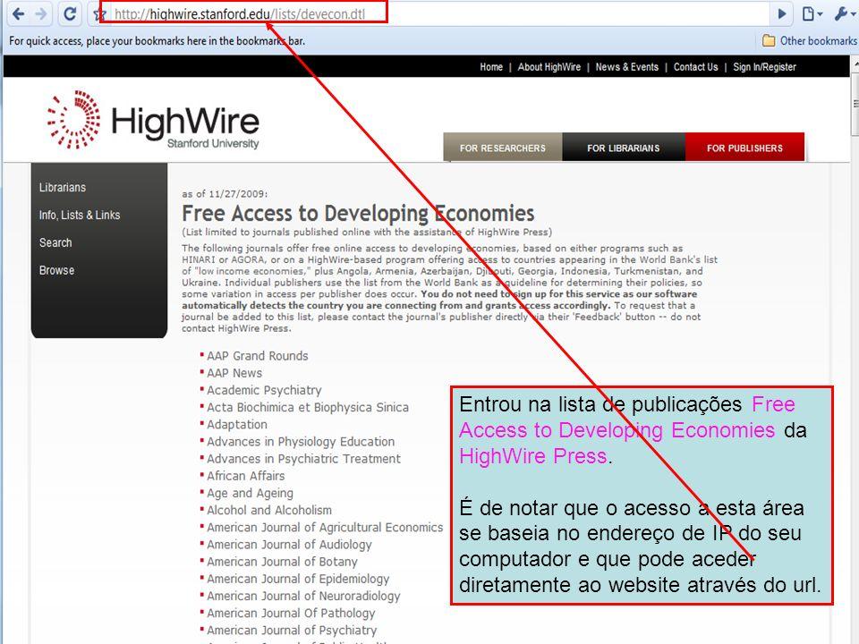 Entrou na lista de publicações Free Access to Developing Economies da HighWire Press.
