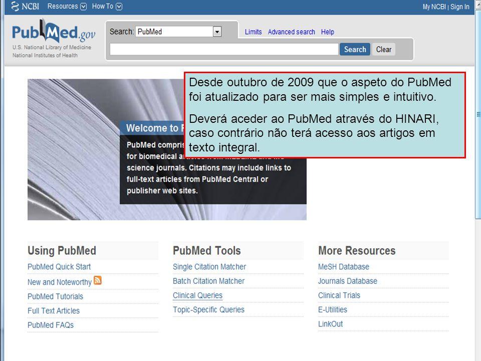Desde outubro de 2009 que o aspeto do PubMed foi atualizado para ser mais simples e intuitivo.