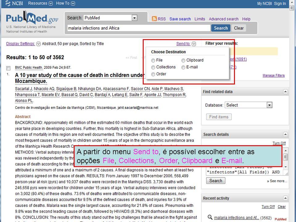 A partir do menu Send to, é possível escolher entre as opções File, Collections, Order, Clipboard e E-mail.