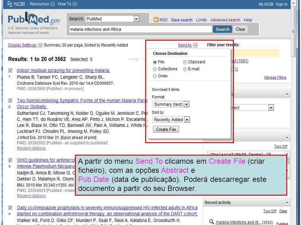 A partir do menu Send To clicamos em Create File (criar ficheiro), com as opções Abstract e