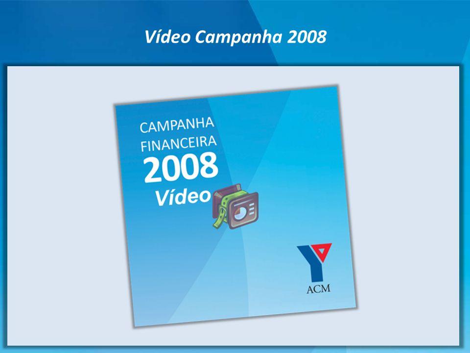 Vídeo Campanha 2008