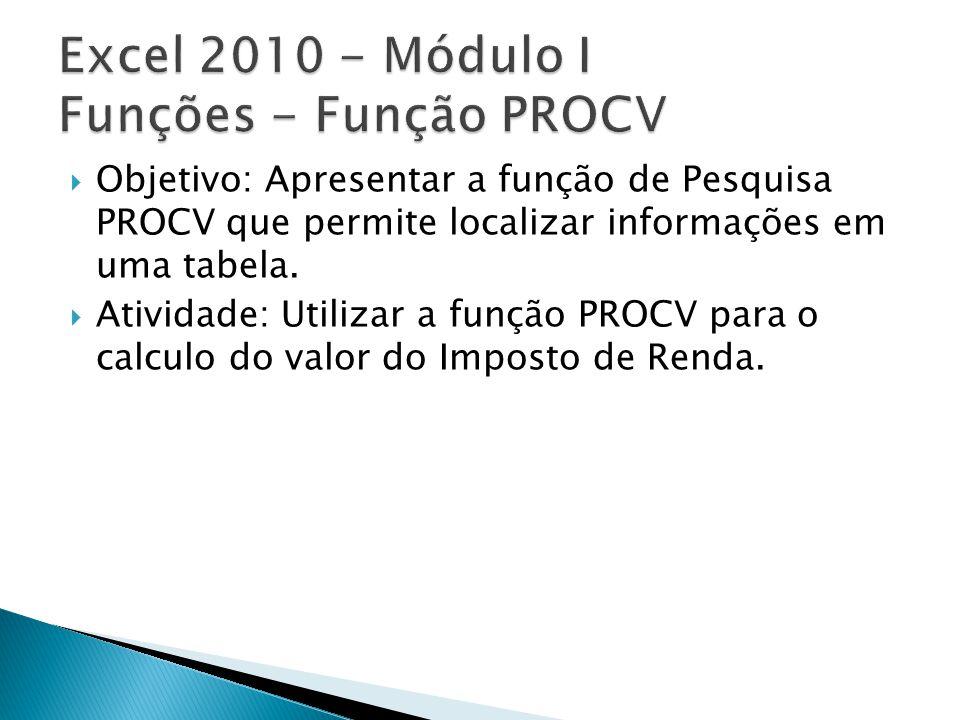 Excel 2010 - Módulo I Funções - Função PROCV