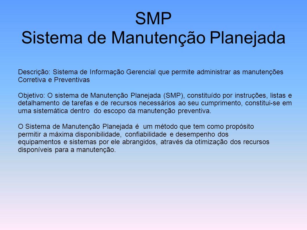 SMP Sistema de Manutenção Planejada