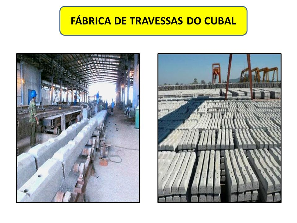 FÁBRICA DE TRAVESSAS DO CUBAL