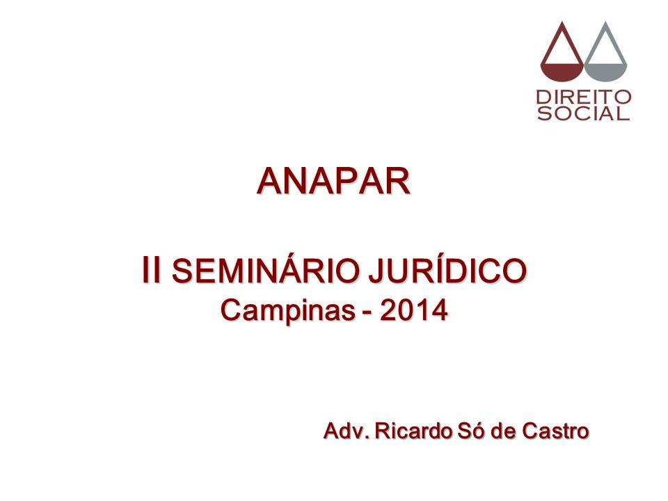 ANAPAR II SEMINÁRIO JURÍDICO Campinas - 2014