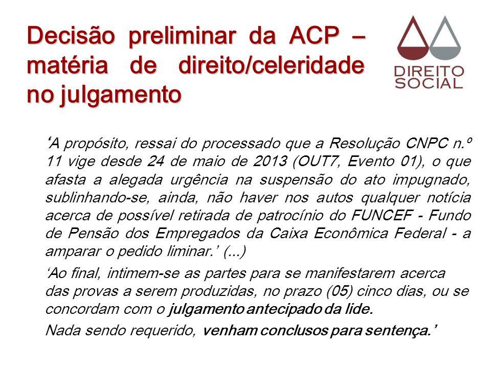 Decisão preliminar da ACP – matéria de direito/celeridade no julgamento