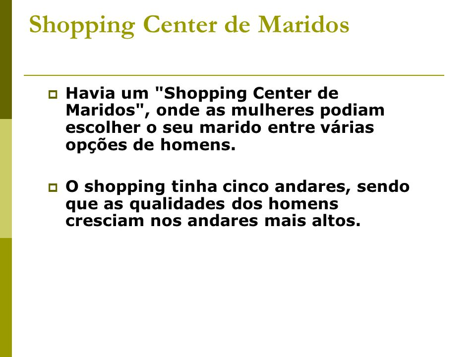Shopping Center de Maridos