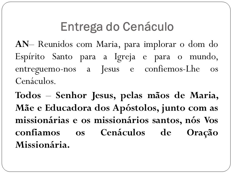 Entrega do Cenáculo