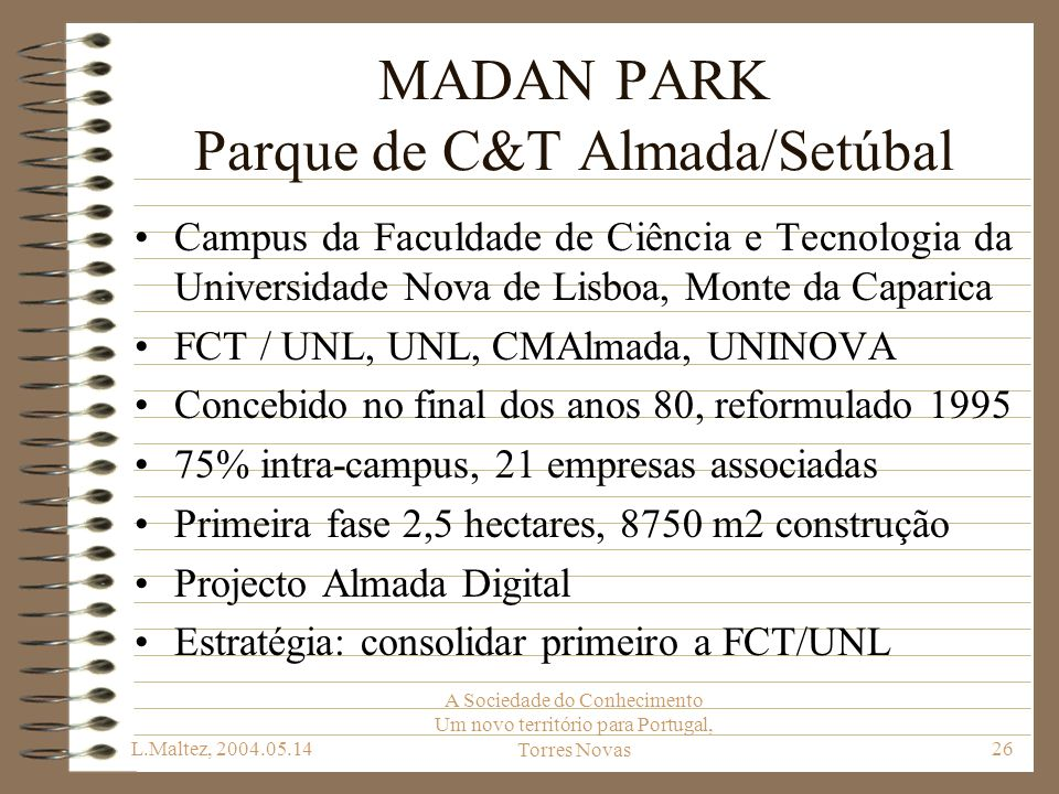 MADAN PARK Parque de C&T Almada/Setúbal