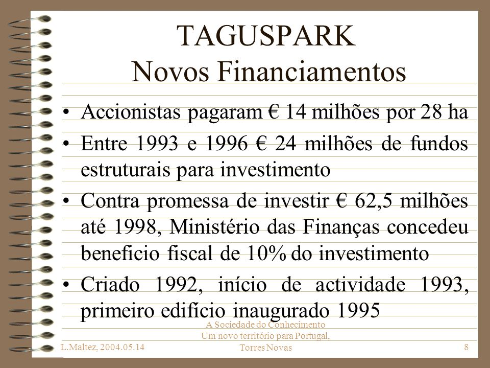 TAGUSPARK Novos Financiamentos