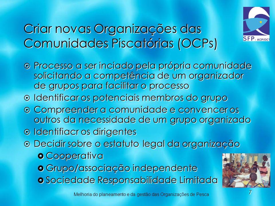 Criar novas Organizações das Comunidades Piscatórias (OCPs)