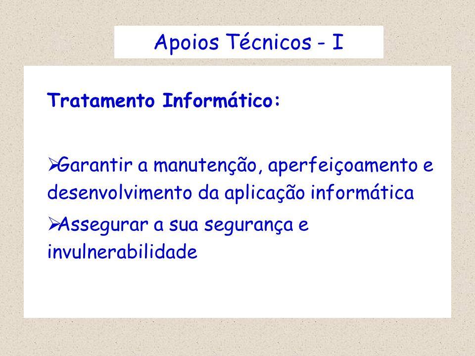 Apoios Técnicos - I Tratamento Informático: