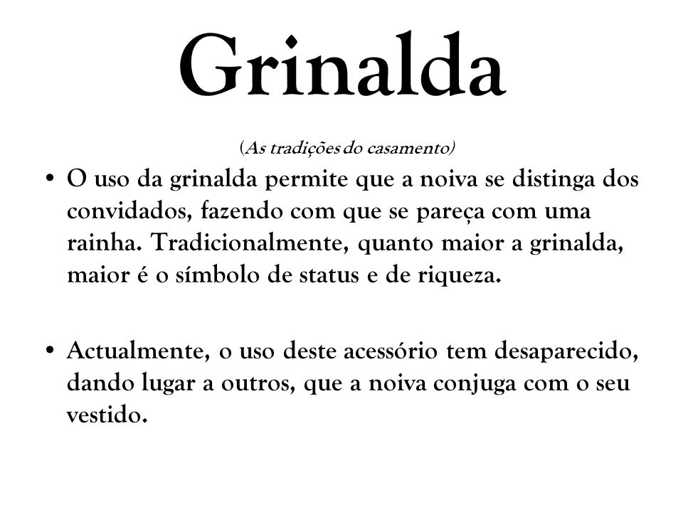 Grinalda (As tradições do casamento)