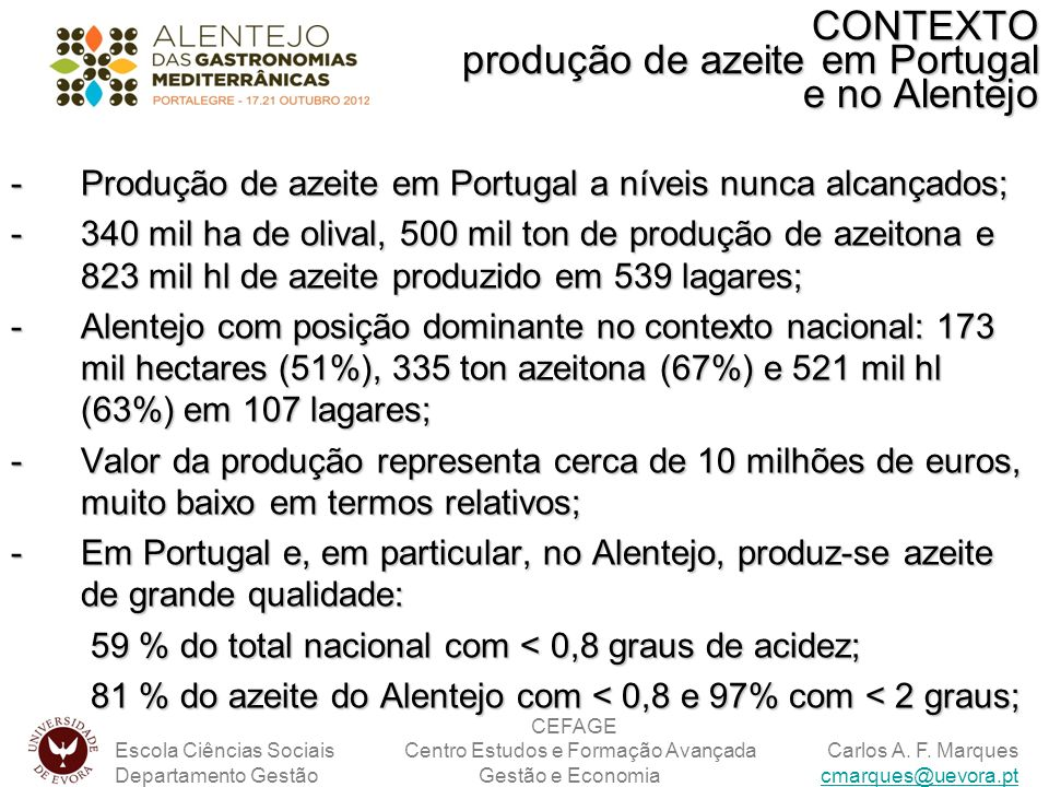 CONTEXTO produção de azeite em Portugal e no Alentejo
