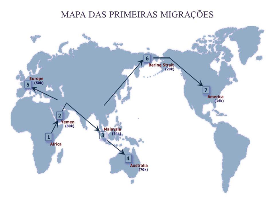 MAPA DAS PRIMEIRAS MIGRAÇÕES