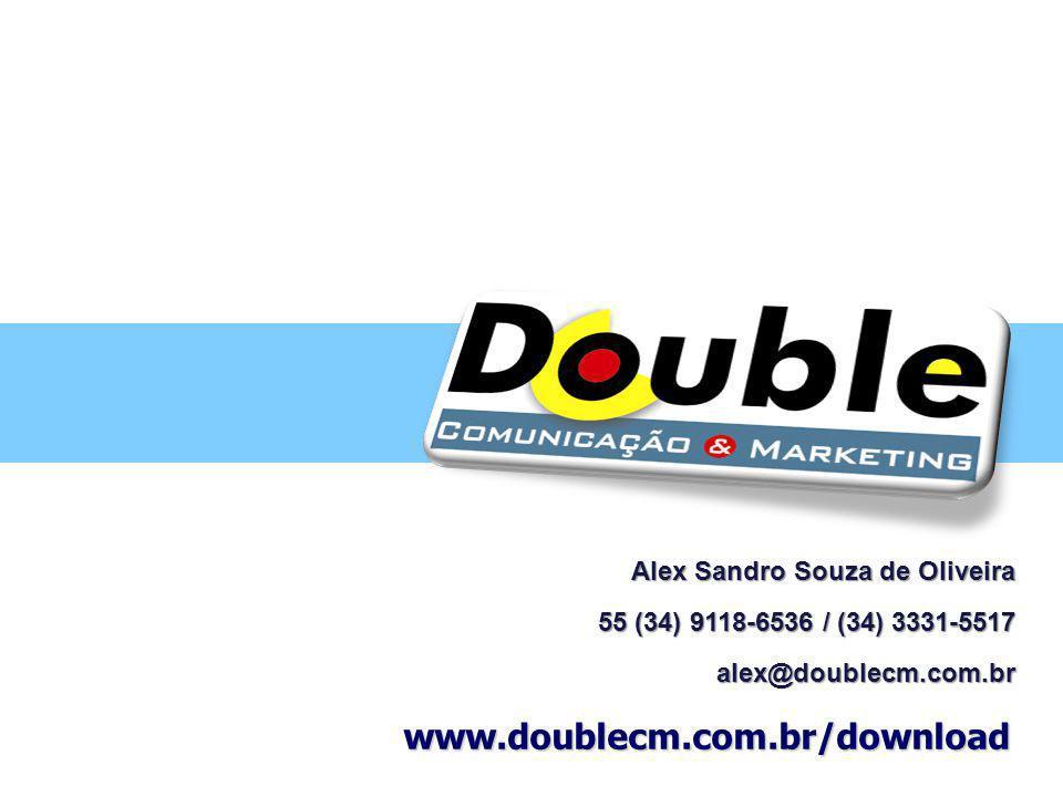 www.doublecm.com.br/download Alex Sandro Souza de Oliveira