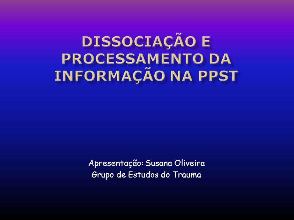 Dissociação e Processamento da informação nA pPsT
