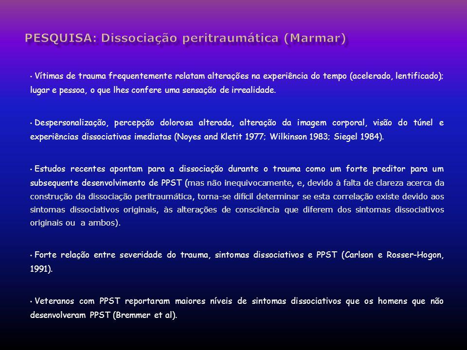 pesquisa: Dissociação peritraumática (Marmar)