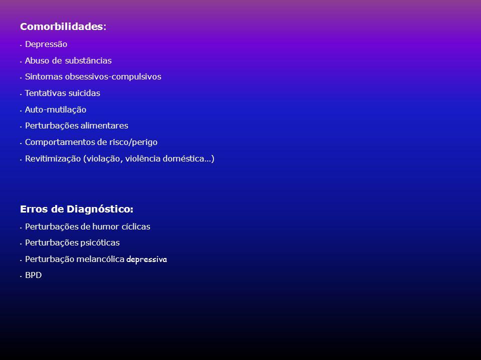 Comorbilidades: Erros de Diagnóstico: Depressão Abuso de substâncias