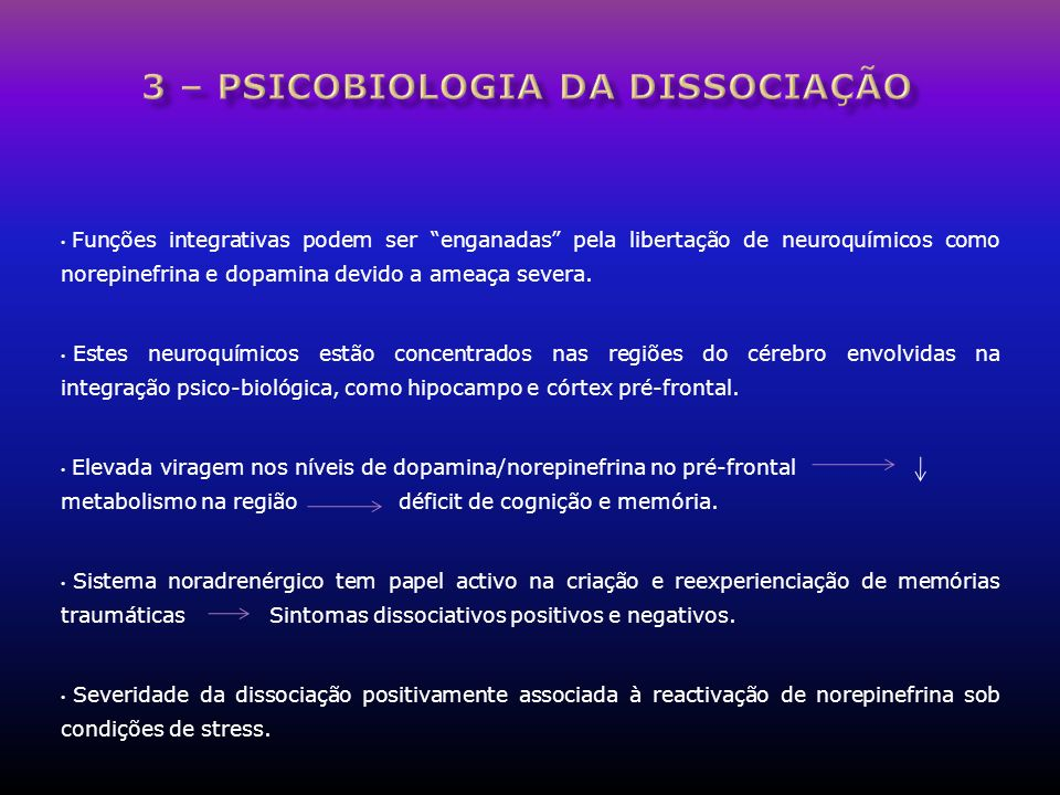 3 – psicobiologia da dissociação