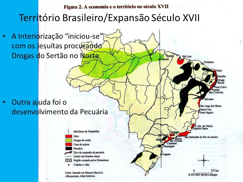 Território Brasileiro/Expansão Século XVII