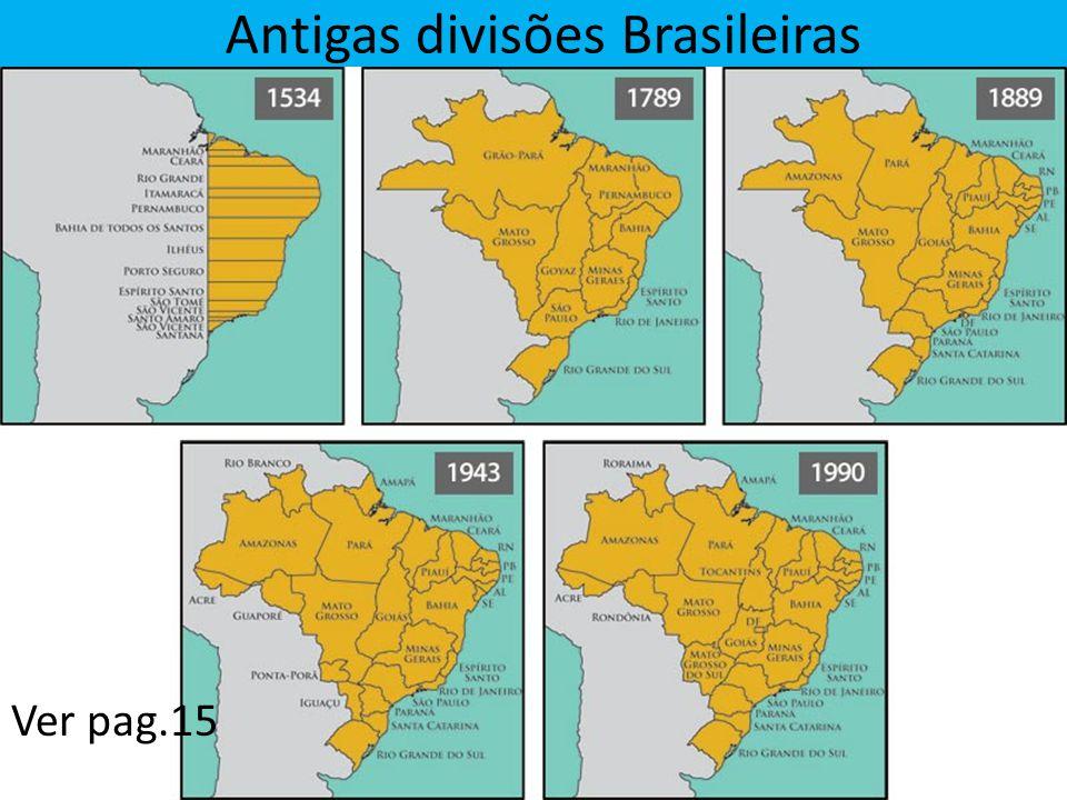 Antigas divisões Brasileiras