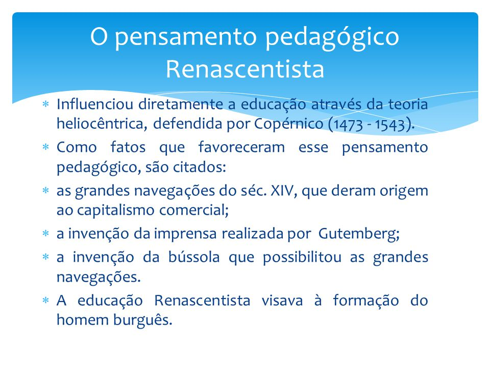 O pensamento pedagógico Renascentista