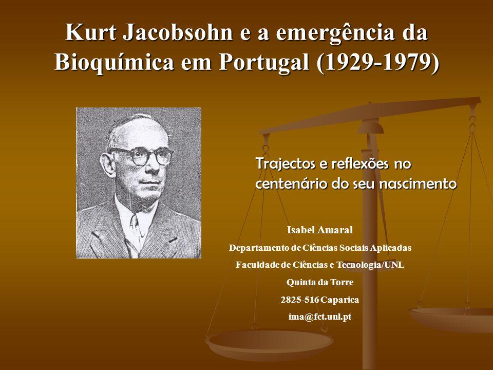 Kurt Jacobsohn e a emergência da Bioquímica em Portugal (1929-1979)