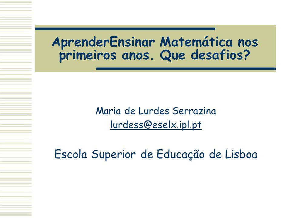 AprenderEnsinar Matemática nos primeiros anos. Que desafios