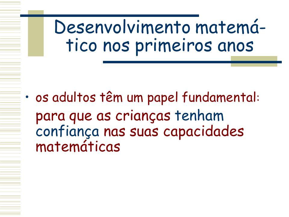 Desenvolvimento matemá-tico nos primeiros anos