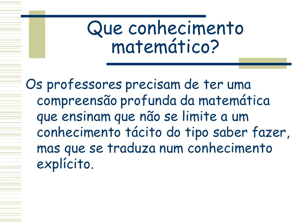 Que conhecimento matemático
