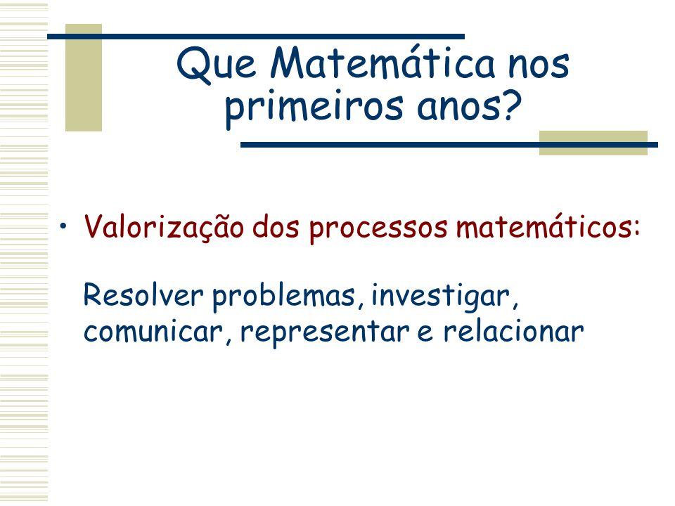 Que Matemática nos primeiros anos